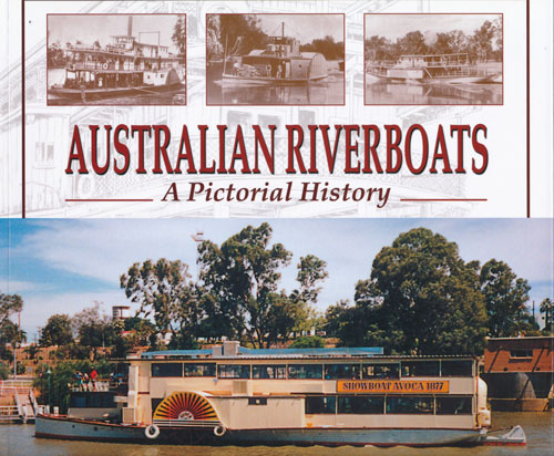 Australian Riverboats - A Pictorial History - by Peter Christopher
