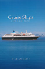 CRUISE SHIPS Edition 5 - William Mayes - www.overviewpress.co.uk