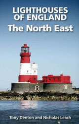LIGHTHOUSES OF ENGLAND - The North East by Nicholas Leach and Tony Denton